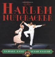 THE HARLEM NUTCRACKER by Donald Byrd