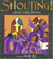 SHOUTING! by Joyce Carol Thomas