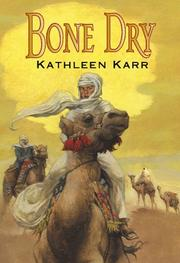 BONE DRY by Kathleen Karr