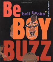 BE BOY BUZZ by bell hooks