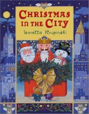 CHRISTMAS IN THE CITY by Loretta Krupinski
