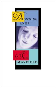 DROWNING ANNA by Sue Mayfield