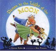 DANCE BY THE LIGHT OF THE MOON by Joanne Ryder