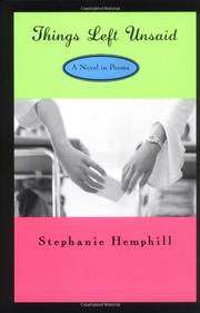 THINGS LEFT UNSAID by Stephanie Hemphill