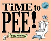 TIME TO PEE! by Mo Willems