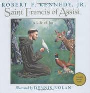 SAINT FRANCIS OF ASSISI by Robert F. Kennedy