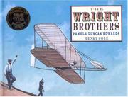 THE WRIGHT BROTHERS by Pamela Duncan Edwards