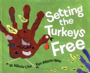 SETTING THE TURKEYS FREE by W. Nikola-Lisa
