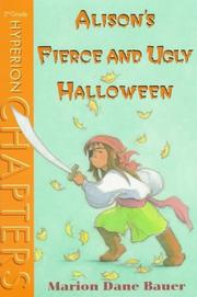 ALISON'S FIERCE AND UGLY HALLOWEEN by Marion Dane Bauer