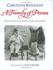 A FAMILY OF POEMS by Caroline Kennedy