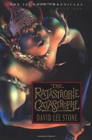 THE RATASTROPHE CATASTROPHE by David Lee Stone
