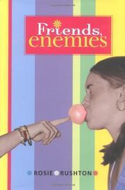 FRIENDS, ENEMIES by Rosie Rushton