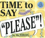 TIME TO SAY PLEASE! by Mo Willems