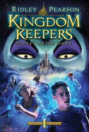 THE KINGDOM KEEPERS by Ridley Pearson