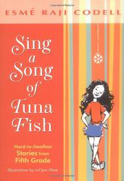 SING A SONG OF TUNA FISH by Esmé Codell Codell