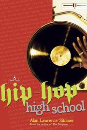 HIP-HOP HIGH SCHOOL by Alan Lawrence Sitomer