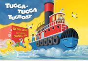 TUGGA-TUGGA TUGBOAT by Kevin Lewis