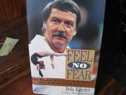 FEEL NO FEAR by Bela Karolyi