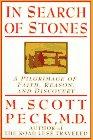 IN SEARCH OF STONE by M. Scott Peck
