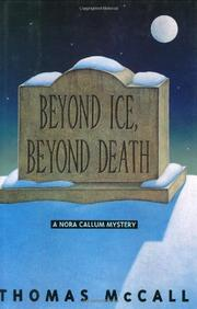 BEYOND ICE, BEYOND DEATH by Thomas McCall