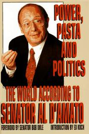POWER, PASTA AND POLITICS by Alfonse D'Amato