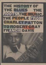 THE HISTORY OF THE BLUES by Francis Davis