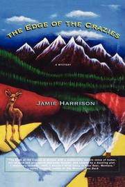 THE EDGE OF THE CRAZIES by Jamie Harrison