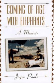 COMING OF AGE WITH ELEPHANTS by Joyce Poole