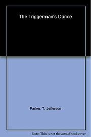 THE TRIGGERMAN'S DANCE by T. Jefferson Parker