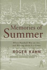 MEMORIES OF SUMMER by Roger Kahn