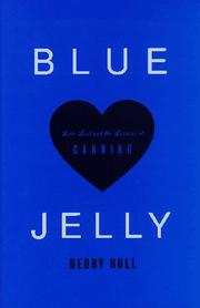 BLUE JELLY by Debby Bull