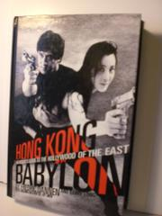 HONG KONG BABYLON by Fredric Dannen