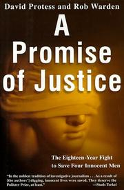 A PROMISE OF JUSTICE by David Protess