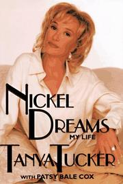 NICKEL DREAMS by Tanya Tucker