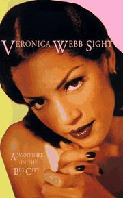 VERONICA WEBB SIGHT by Veronica Webb