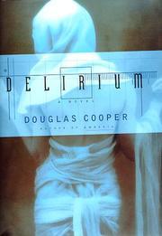 DELIRIUM by Douglas Cooper