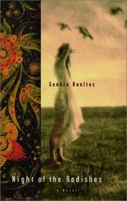 NIGHT OF THE RADISHES by Sandra Benitez