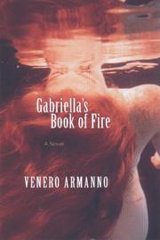 GABRIELLA'S BOOK OF FIRE by Venero Armanno