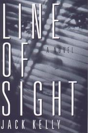 LINE OF SIGHT by Jack Kelly
