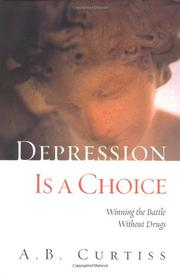 DEPRESSION IS A CHOICE by A.B. Curtiss