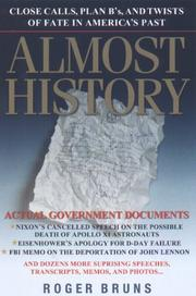 ALMOST HISTORY by Roger Bruns