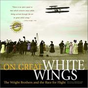 ON GREAT WHITE WINGS by Fred E.C. Culick
