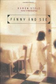 FANNY AND SUE by Karen Stolz