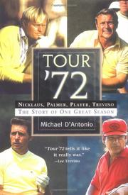 TOUR '72 by Michael D'Antonio