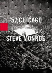 '57, CHICAGO by Steve Monroe