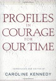 Cover art for PROFILES IN COURAGE FOR OUR TIME