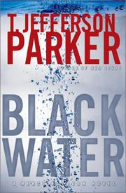 BLACK WATER by T. Jefferson Parker