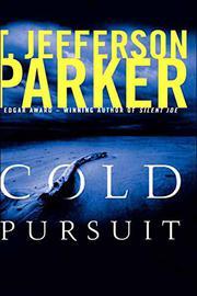 COLD PURSUIT by T. Jefferson Parker