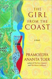 THE GIRL FROM THE COAST by Pramoedya Ananta Toer