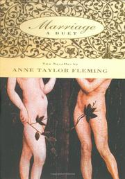 MARRIAGE: A DUET by Anne Taylor Fleming